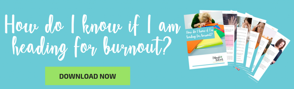 How do I know if I'm heading for burnout? With download button.