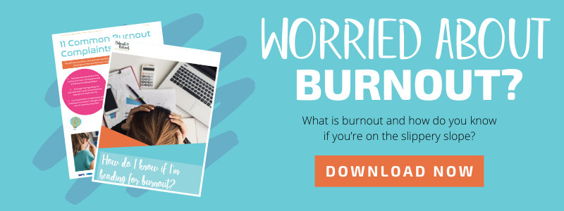 How Do I Know If I'm Heading For Burnout