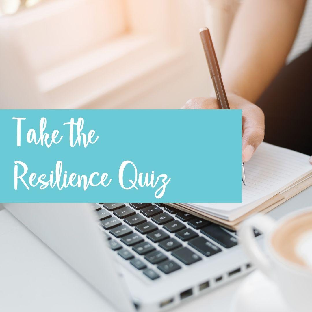 Resilience Quiz